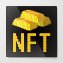 NFT Non-Fungible Token NFTs Funny Gold Metal Print