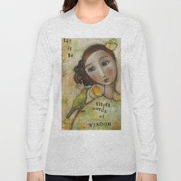 wisper words of wisdom girl Long Sleeve T-shirt