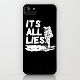 Moon Landing Conspiracy Theory Fake Illuminati Shirt & Gift iPhone Case