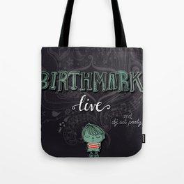 i'll never grow old Tote Bag