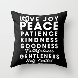 Love Joy Peace Patience Kindness Goodness Faithfulness Gentleness Self-Control 52223 Christian Throw Pillow