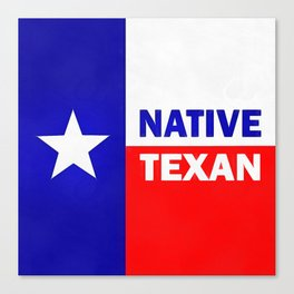 Native Texan Canvas Print