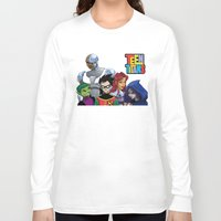 teen titans Long Sleeve T-shirts featuring Teen Titans by Paige Thulin
