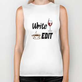 Write Drunk Edit Sober or Caffeinated - Writing Quote Biker Tank