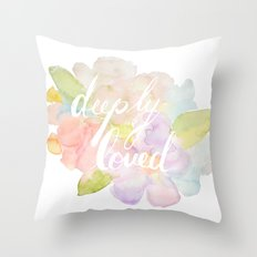 deeply loved watercolor Throw Pillow
