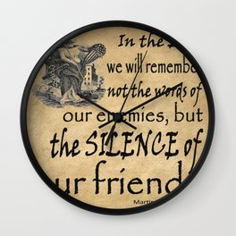 Silence of Our Friends MLKJ quote Wall Clock