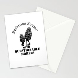 Mushroom Hunter With Questionable Morels Stationery Cards
