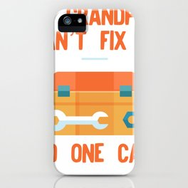 Funny Grandpa design If Grandpa Cant Fix It No One Can iPhone Case