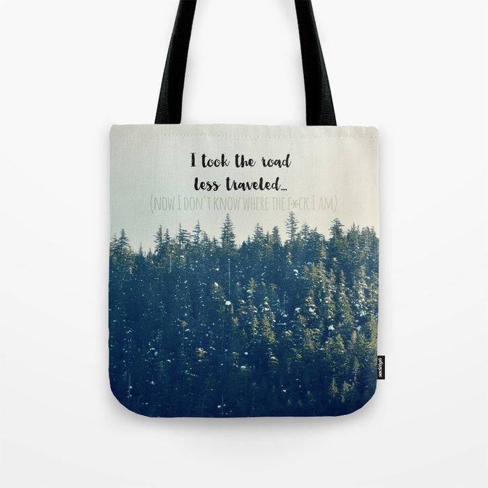 Where the.... ? Tote Bag
