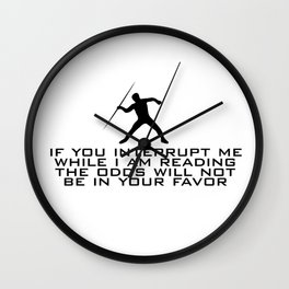 DO NOT INTERRUPT ME (MALE) Wall Clock