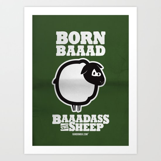 Baaadass the Sheep: Born Baaad Art Print