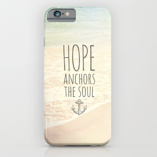 HOPE ANCHORS THE SOUL  iPhone & iPod Case