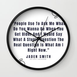 18  |  Jaden Smith Quotes | 190904 Wall Clock