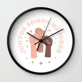 Juntos Somos Mejores - Spanish Quote Wall Clock