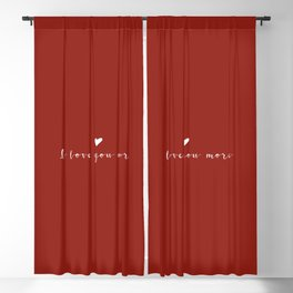 I love you more White Typography Blackout Curtain