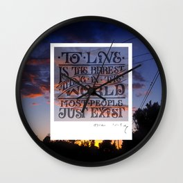Most People Just Exist Wall Clock