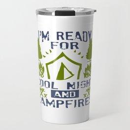 Cool night and campfires Travel Mug