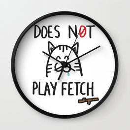 Does not play fetch! Wall Clock