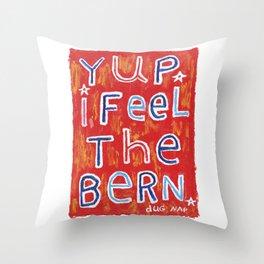 I Feel The Bern Throw Pillow