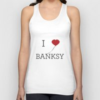 banksy Tank Tops featuring I heart Banksy by Simple Symbol