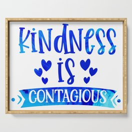 Kindness is Contagious Serving Tray