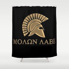 Molon lave-Spartan Warrior Shower Curtain