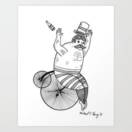 On wild and adventurous Penny-Farthling riders  Art Print