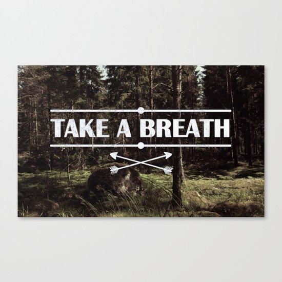 Take a breath Canvas Print