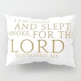 Psalm 3:5 Bible Verse - White Gold Pillow Sham