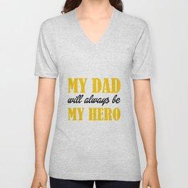 My Dad My Hero Unisex V-Neck