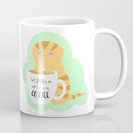 Caffeine Deprived Kitten Coffee Mug