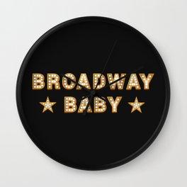 Broadway Baby! Wall Clock