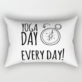 Yoga Day, Every Day! by Christie Olstad Rectangular Pillow