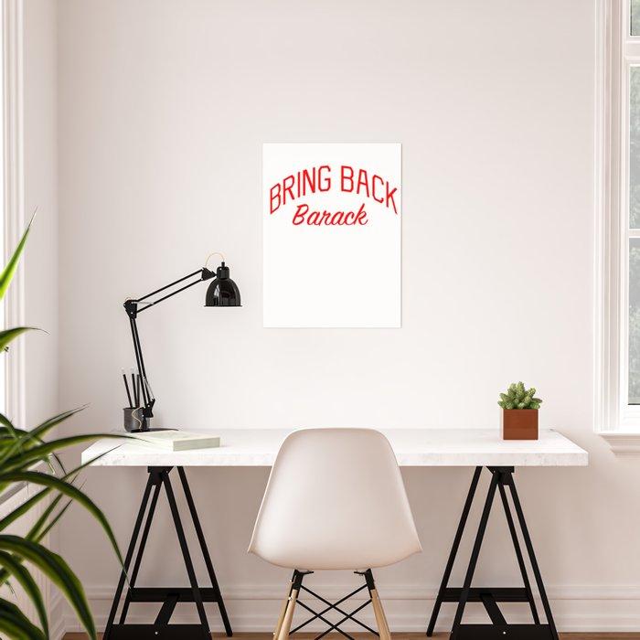 Bring Back Barack Poster