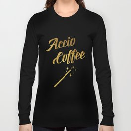 Accio Coffee Long Sleeve T-shirt