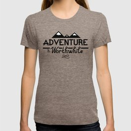 """Adventure is Worthwhile"" Type Design T-shirt"