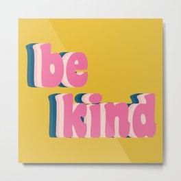 Be Kind Inspirational Anti-Bullying Typography Metal Print