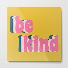 Be Kind Inspirational Anti-Bullying Typography Metal Print