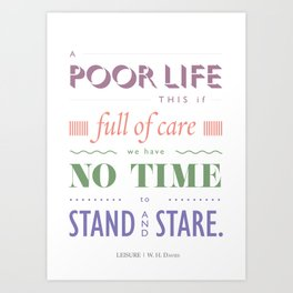 A POOR LIFE THIS IF ... Art Print