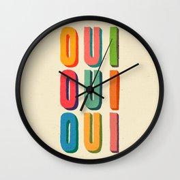 Oui oui oui Wall Clock