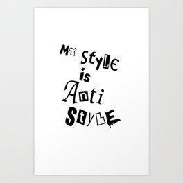 Anti Style Art Print