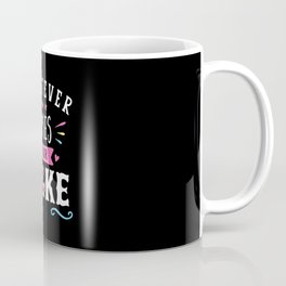 Whatever Bakes Your Cake Typography Coffee Mug