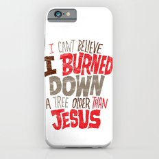 Older Than Jesus Slim Case iPhone 6s
