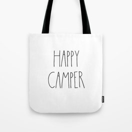 Happy Camper text Tote Bag