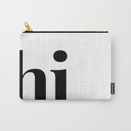 hi Carry-All Pouch