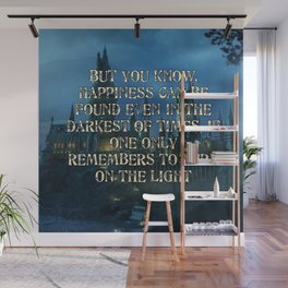But you know happiness can be found Wall Mural