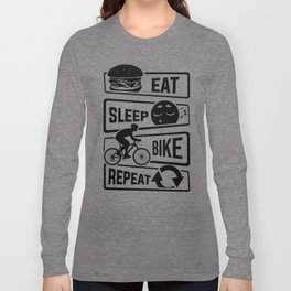 Eat Sleep Bike Repeat - Bicycle Racing Cycling Long Sleeve T-shirt