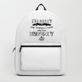 I'm Sorry for the Things I Said When I was Hungry Funny Cute Cupcake Photo Backpack