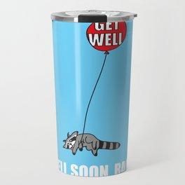 Get Well Soon, Raccoon Travel Mug