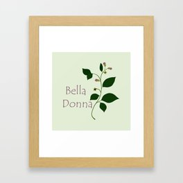 Bella Donna Framed Art Print